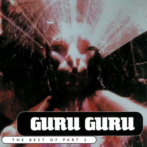 CD Guru Guru - The Best Of Part 2 - Importado - Lacrado