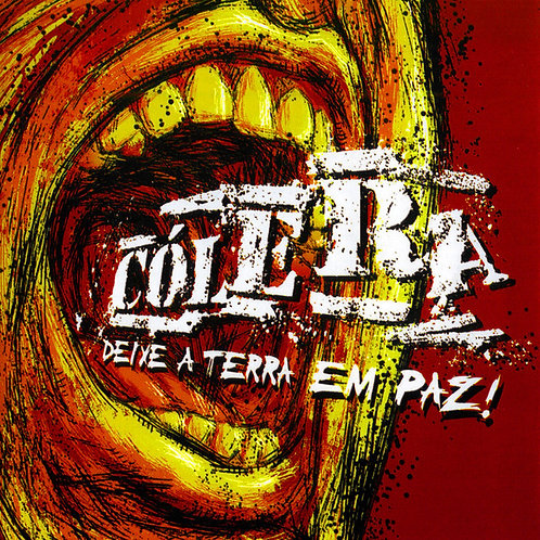 CD Cólera - Deixe A Terra Em Paz - Lacrado