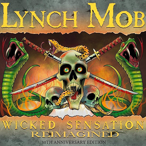 CD Lynch Mob - Wicked Sensation Reimagined (30th Anniversary Edition) - Lacrado