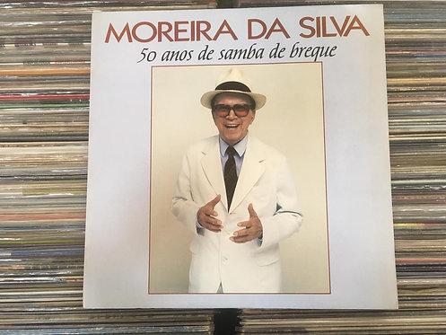 LP Moreira Da Silva - 50 Anos De Samba De Breque