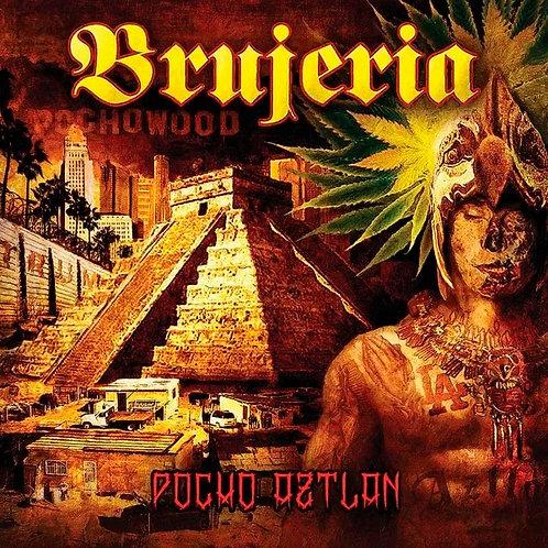 CD Brujeria - Pocho Aztlan - Lacrado