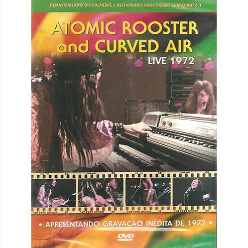 DVD Atomic Rooster & Curved Air - Live 1972 - Lacrado