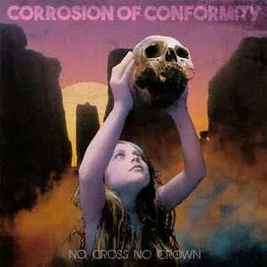 CD Corrosion Of Conformity - No Cross No Crown - Lacrado