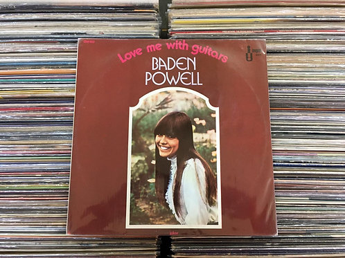 LP Baden Powell - Love Me With Guitars