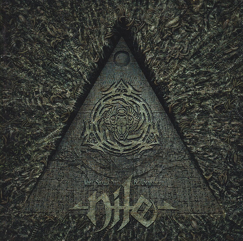 CD Nile - What Should Not Be Unearthed - Lacrado
