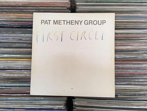 LP Pat Metheny Group - First Circle