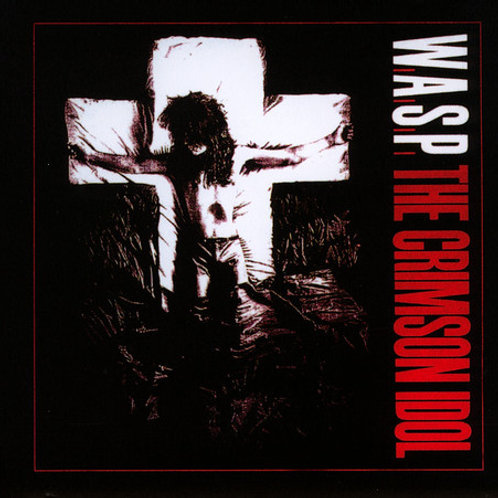 CD W.A.S.P. - The Crimson Idol - Duplo - Importado - Lacrado
