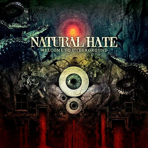 CD Natural Hate - Welcome To The Underground - Lacrado