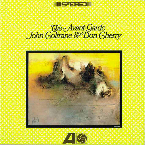 CD John Coltrane & Don Cherry - The Avant-garde - Lacrado