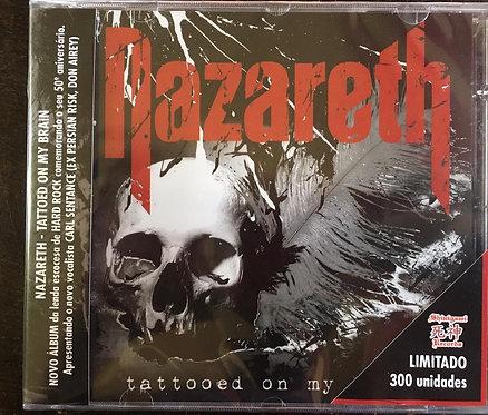 CD Nazareth - Tattooed On My Brain - Lacrado
