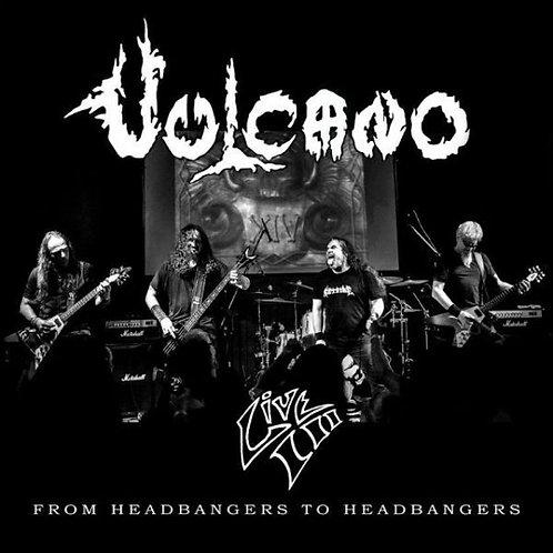 CD Vulcano - Live III - From Headbangers To Head - Duplo - Lacrado