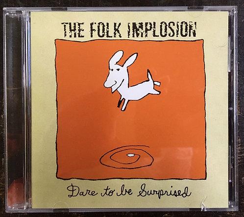 CD The Folk Implosion - Dare To Be Surprised - Importado