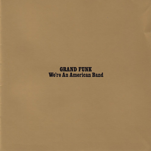 CD Grand Funk - We're An American Band - Importado - +Bônus - Lacrado