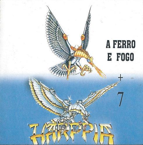 CD Harppia - A Ferro E Fogo + Sete + 3 Bônus - Importado