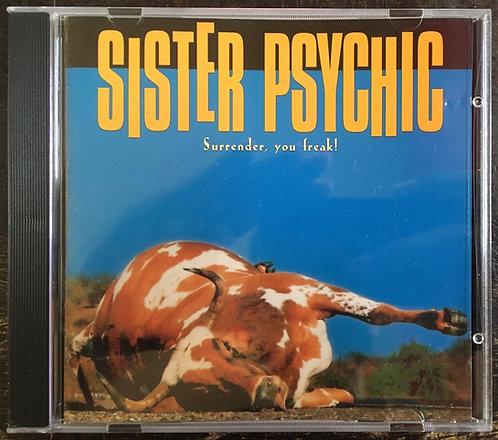 CD Sister Psychic - Surrender, You Freak