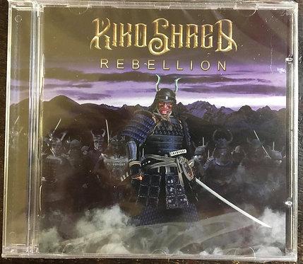 CD Kiko Shred - Rebellion - Lacrado