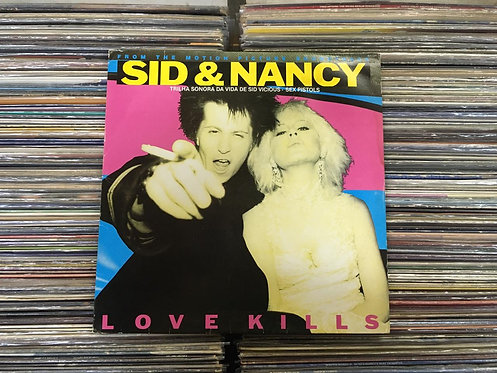 LP Sid & Nancy: Love Kills - Trilha Sonora Da Vida De Sid Vicious - Sex Pistols