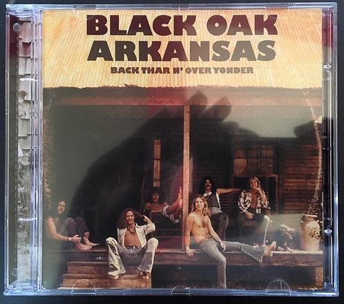 CD Black Oak Arkansas - Back Thar N' Over Yonder - Importado
