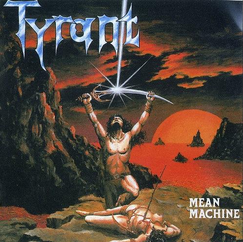 CD Tyrant - Mean Machine - +Bônus - Lacrado