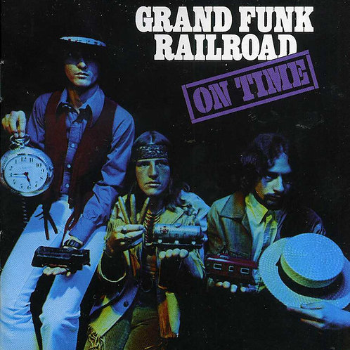CD Grand Funk Railroad - On Time - Importado - Lacrado