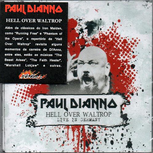 CD Paul Di'anno - Hell Over Waltrop - Live In Germany - Lacrado