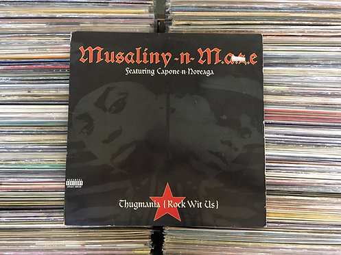 LP Musaliny -N- M.a.z.e. - Thugmania (Rock Wit Us) - Single - Importado