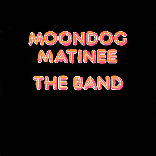 CD The Band - Moondog Matinee - Importado - +Bônus (Seminovo)