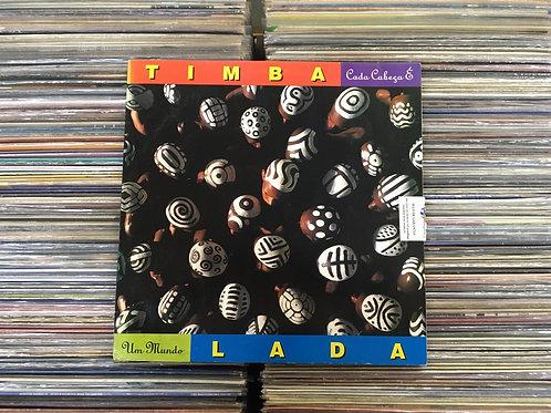 LP Timbalada - Cada Cabeça É Um Mundo
