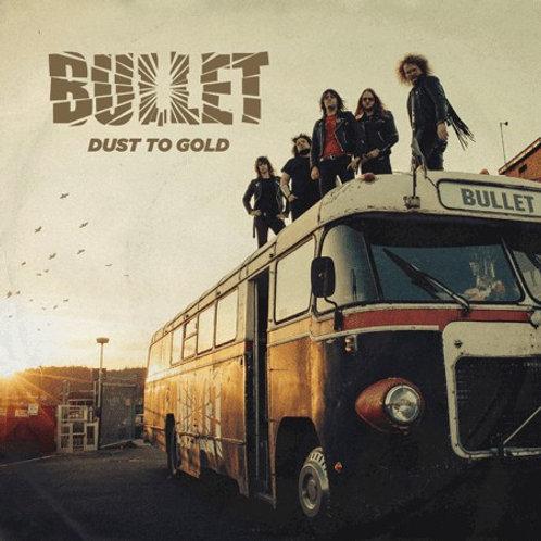CD Bullet - Dust To Gold - Lacrado