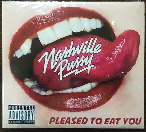 CD Nashville Pussy - Pleased To Eat You - Digipack - Lacrado