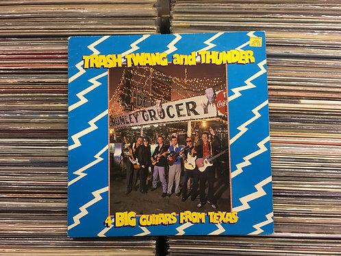 LP 4 Big Guitars From Texas - 'Trash Twang And Thunder - Importado