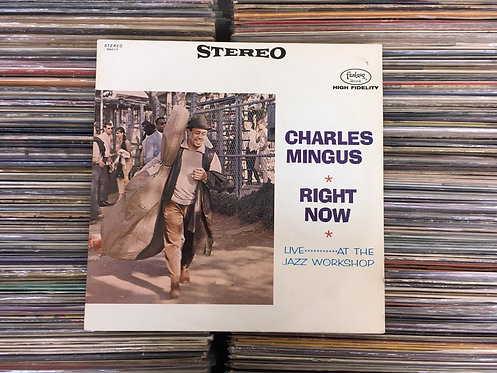 LP Charles Mingus - Right Now: Live At The Jazz Workshop - Importado