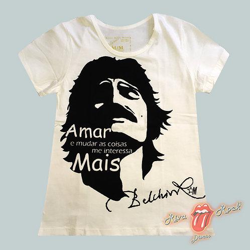 Camiseta Baby Look Belchior - Amar E Mudar As Coisas Me Interessa Mais