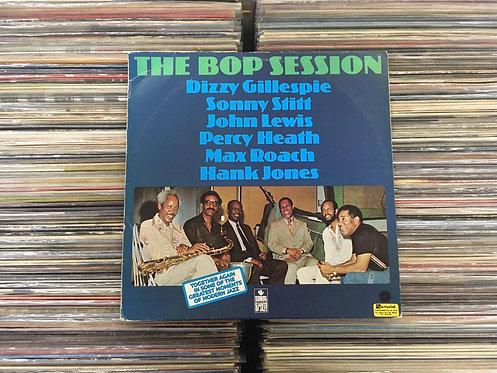 LP The Bop Session - Dizzy Gillespie, Sonny Stitt,  John Lewis,  Percy
