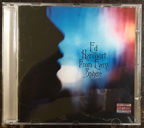 CD Ed Harcourt - From Every Sphere