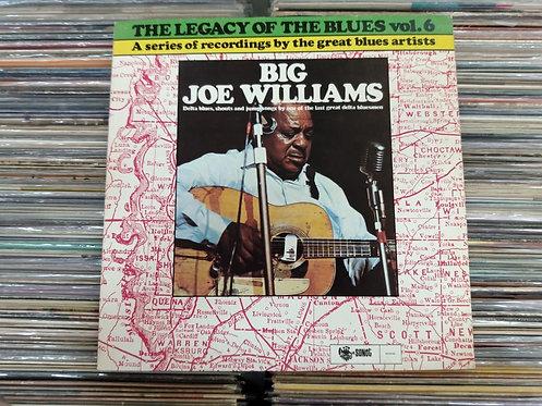LP Big Joe Williams - The Legacy Of The Blues Vol. 6 - Com Encarte