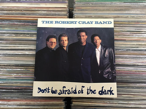 LP The Robert Cray Band - Don't Be Afraid Of The Dark