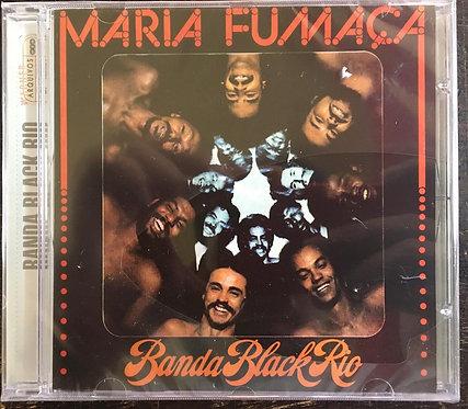 CD Banda Black Rio - Maria Fumaça - Lacrado