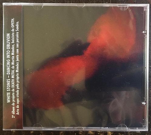 CD White Stones - Dancing Into Oblivion - Lacrado