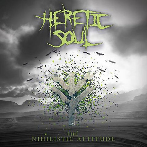 CD Heretic Soul - The Nihilistic Attitude - Importado - Lacrado