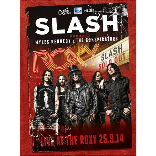DVD Slash Featuring Myles Kennedy & The Conspirators - Live At The Roxy 25.9.14