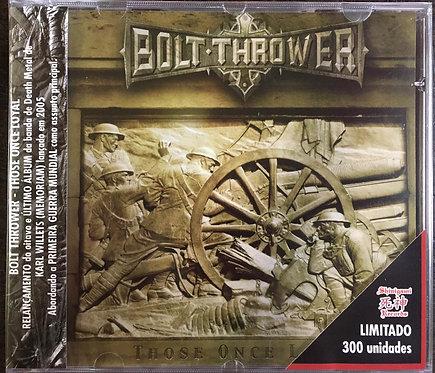 CD Bolt Thrower - Those Once Loyal - Lacrado