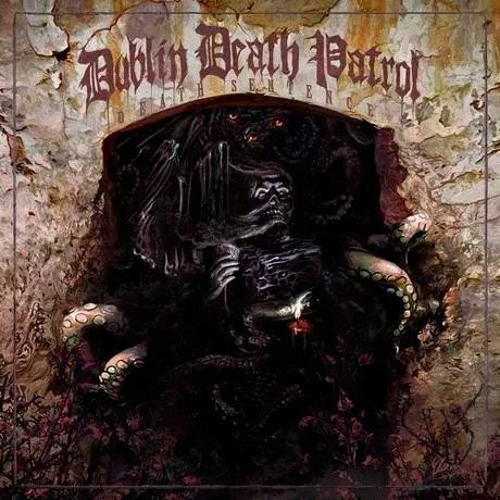 CD Dublin Death Patrol - Death Sentence - Lacrado