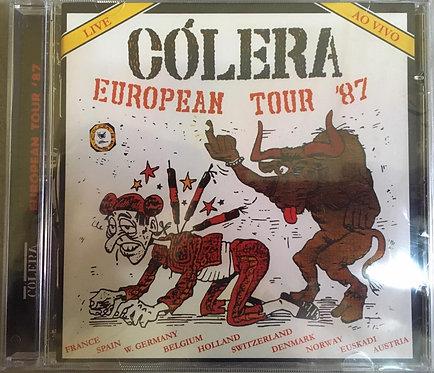 CD Cólera - European Tour '87 - +Bônus - Lacrado