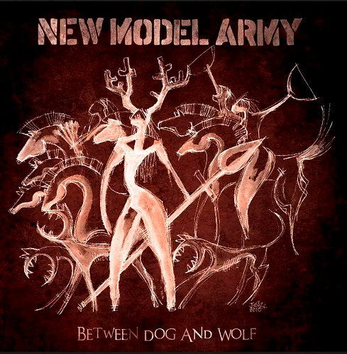 CD New Model Army - Between Dog And Wolf - Lacrado