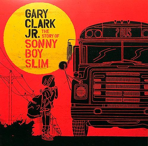 CD Gary Clark Jr. - The Story Of Sonny Boy Slim - Digipack - Lacrado