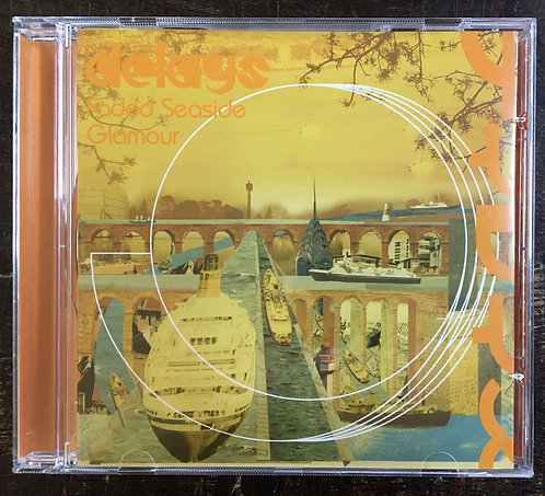 CD Delays - Faded Seaside Glamour