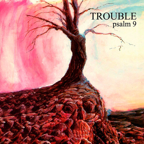 CD Trouble - Psalm 9 - Lacrado
