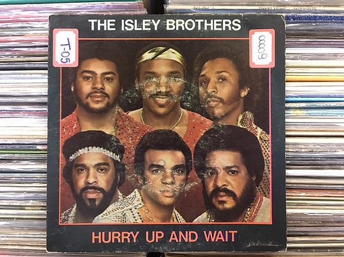 Compacto The Isley Brothers - Hurry Up And Wait