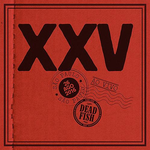 CD Dead Fish - Xxv Ao Vivo Em Sp - Duplo - Digipack - Lacrado